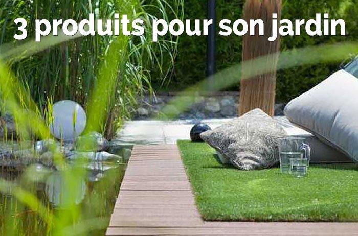 3 produits jardin