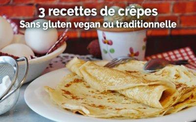 Recette crêpe sans gluten et vegan ou traditionnelle
