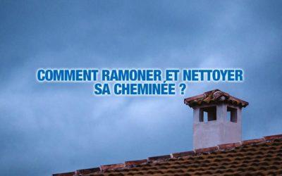 Comment ramoner et nettoyer sa cheminée?